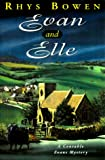 Evan and Elle (Constable Evan Evans Mysteries) (0312252447) by Bowen, Rhys