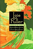 Loie Fuller: Goddess of Light