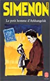 echange, troc Georges Simenon - Le Petit Homme d'Arkhangelsk