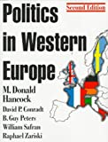 img - for Politics in Western Europe: An Introduction to the Politics of the United Kingdom, France, Germany, Italy, Sweden, and the European Union (Comparative Politics & the International Political Economy,) book / textbook / text book