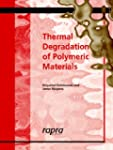 Thermal Degradation of Polymeric Mate...