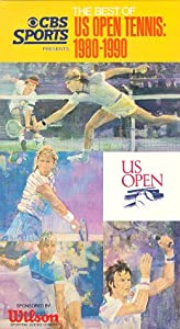 The Best of U.S. Open Tennis: 1980-1990 [VHS]