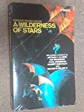 A Wilderness of Stars (0552089427) by William F. Nolan