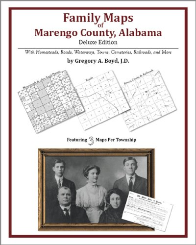 Family Maps of Marengo County, Alabama, Deluxe Edition
