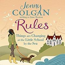 Rules | Livre audio Auteur(s) : Jenny Colgan Narrateur(s) : Jilly Bond