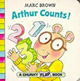 Arthur Counts! (Red Fox Chunky Flap Book) (0099265753) by Brown, Marc