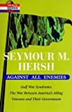 Against All Enemies (Library of Contemporary Thought) (0345427483) by Hersh, Seymour M.
