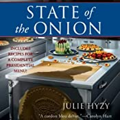 State of the Onion: A White House Chef Mystery, Book 1 | [Julie Hyzy]
