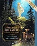 Children's Literature: Discovery for a Lifetime with CD-ROM (2nd Edition)