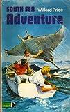 South Sea Adventure (Knight Books) (0340038268) by WILLARD PRICE
