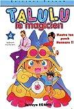 echange, troc Tatsuya Egawa - Talulu le magicien, tome 4