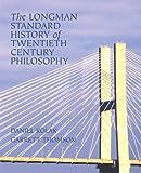 The Longman Standard History of 20th Century Philosophy (032123510X) by Kolak, Daniel