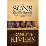 Sons Of Encouragementby Francine Rivers
