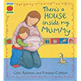 There's A House Inside My Mummy (Orchard Picturebooks)by Giles Andreae
