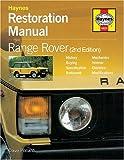 Range Rover Restoration Manual (Haynes Restoration Manuals)
