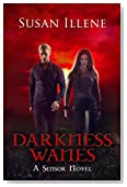 Darkness Wanes: Book 6 (Sensor Series)