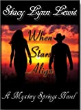 When Stars Align - A Mystery Springs Novel