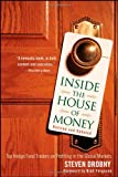 Inside the House of Money, Revised and Updated: Top Hedge Fund Traders on Profiting in the Global Markets (047037909X) by Drobny, Steven