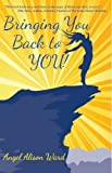 Bringing You Back to You! (The Guiding Light Series)