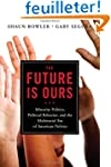 The Future Is Ours: Minority Politics...