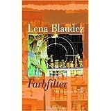 """Farbfilter. Ada Simon in Doualavon """"Lena Blaudez"""""""