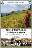 img - for Farmers' Crop Varieties and Farmers' Rights: Challenges in Taxonomy and Law (Issues in Agricultural Biodiversity) book / textbook / text book