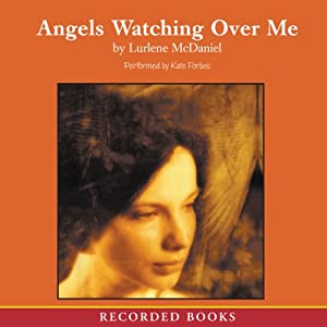 Angels Watching Over Me Audiobook
