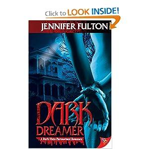 Dark Dreamer: A Dark Vista Romance Jennifer Fulton