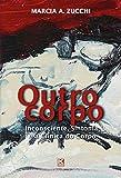 Outro corpo: Inconsciente, Sintoma e a Clínica do Corpo (Portuguese Edition)
