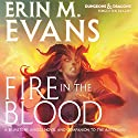 Fire in the Blood: A Brimstone Angels Novel Audiobook by Erin M. Evans Narrated by Dina Pearlman