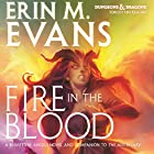 Fire in the Blood: A Brimstone Angels Novel (       UNABRIDGED) by Erin M. Evans Narrated by Dina Pearlman