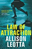 Law of Attraction: A Novel (Anna Curtis Series)