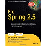 "Pro Spring 2.5 (Books for Professionals by Professionals)von ""Anirvan Chakraborty"""
