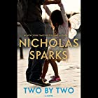 Two by Two Audiobook by Nicholas Sparks Narrated by Ari Fliakos