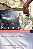 Read On     Romance: Reading Lists for Every Taste (Read On Series)