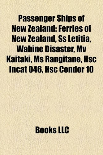 passenger-ships-of-new-zealand-ferries-of-new-zealand-ss-letitia-wahine-disaster-mv-kaitaki-ms-rangi