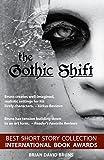 The Gothic Shift