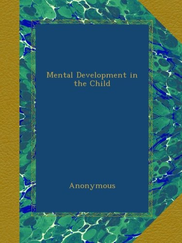 Mental Development In The Child front-377229