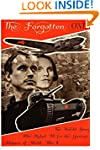 The Forgotten One: The Untold Story o...