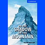 In the Shadow of the Mountain | Helen Naylor