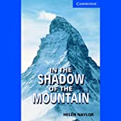 In the Shadow of the Mountain | [Helen Naylor]