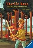 Charlie Bone und das magische Schwert (Band 6)