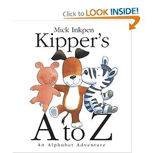 Kipper's A to Z: An Alphabet Adventure Mick Inkpen