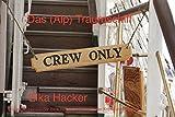 Elka Hacker: Das (Alp) Traumschiff: Ein augenzwinkender Blick hinter die Kulissen der Kreuzfahrtindustrie. Aus dem englischen Original
