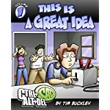Ctrl+Alt+Del Volume 1: This is a Great Idea ~ Tim Buckley