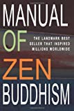 Manual of Zen Buddhism (1453833080) by Suzuki, Daisetz Teitaro