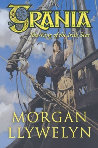 Grania: She-King of the Irish Seas PDF