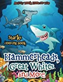 Hammerheads, Great Whites and More! Sharks Coloring Book