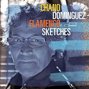 Chano Dominguez - Flamenco Sketches