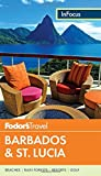 Fodor s In Focus Barbados and St. Lucia (Full-color Travel Guide)